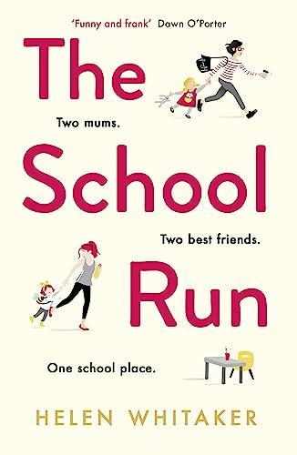The School Run By Helen Whitaker