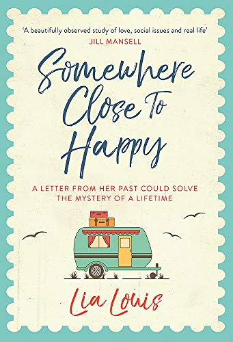 Somewhere Close to Happy By Lia Louis