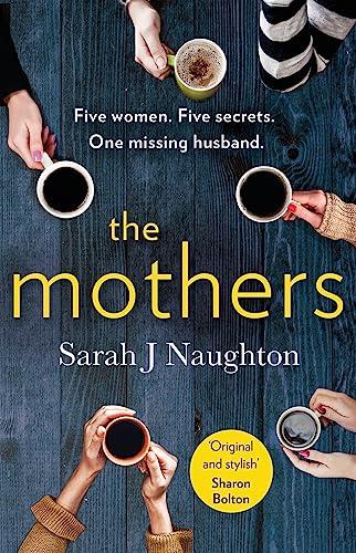 The Mothers By Sarah J. Naughton