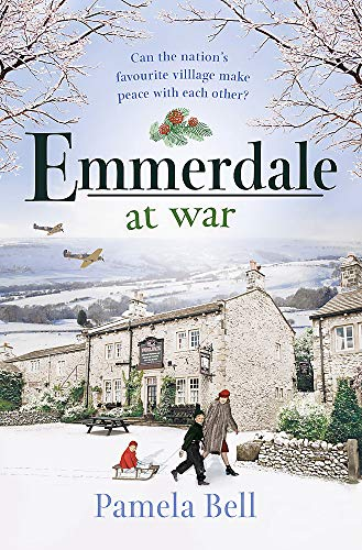 Emmerdale at War By Pamela Bell