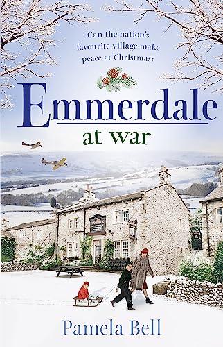 Emmerdale at War By Pamela Bell