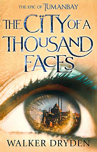 The City of a Thousand Faces By Walker Dryden