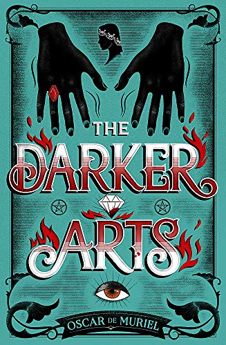 The Darker Arts By Oscar De Muriel