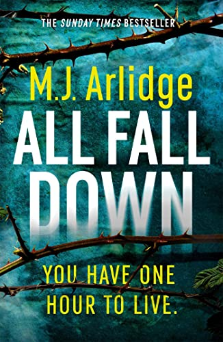 All Fall Down By M. J. Arlidge