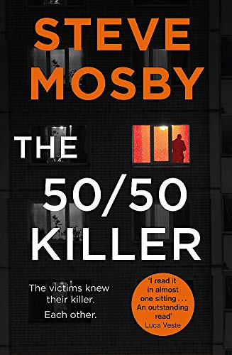 The 50/50 Killer By Steve Mosby