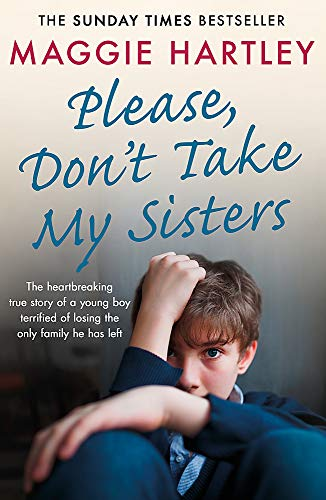 Please Don't Take My Sisters By Maggie Hartley