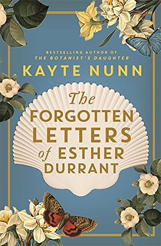 The Forgotten Letters of Esther Durrant By Kayte Nunn