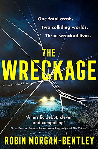 The Wreckage By Robin Morgan-Bentley