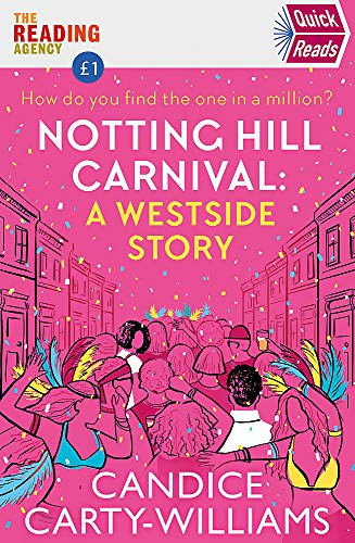 Notting Hill Carnival (Quick Reads) By Candice Carty-Williams