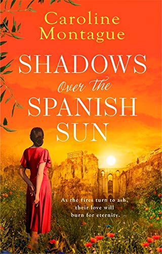 Shadows Over the Spanish Sun By Caroline Montague