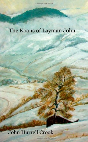 The Koans of Layman John by John Crook