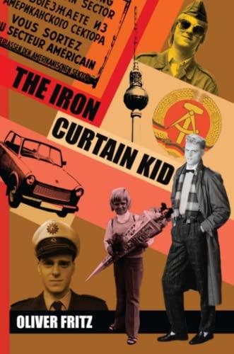 THE Iron Curtain Kid von OLIVER FRITZ