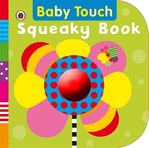 Baby Touch: Squeaky Book By Ladybird