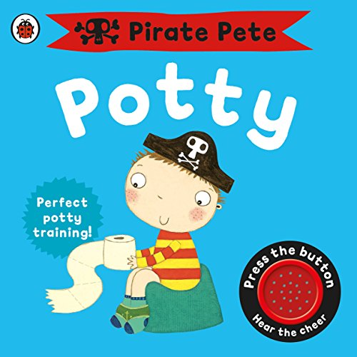 Pirate Pete's Potty by Andrea Pinnington