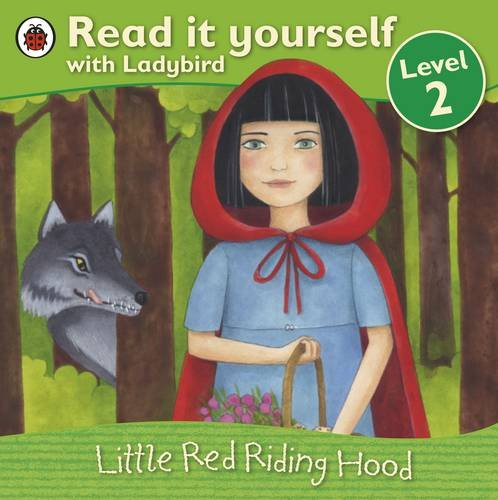 Little Red Riding Hood - Read it yourself with Ladybird: Level 2 Illustrated by Diana Mayo