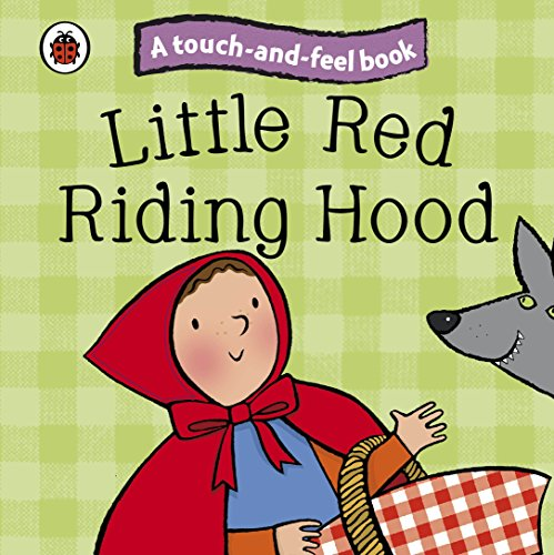 Little Red Riding Hood: Ladybird Touch and Feel Fairy Tales by