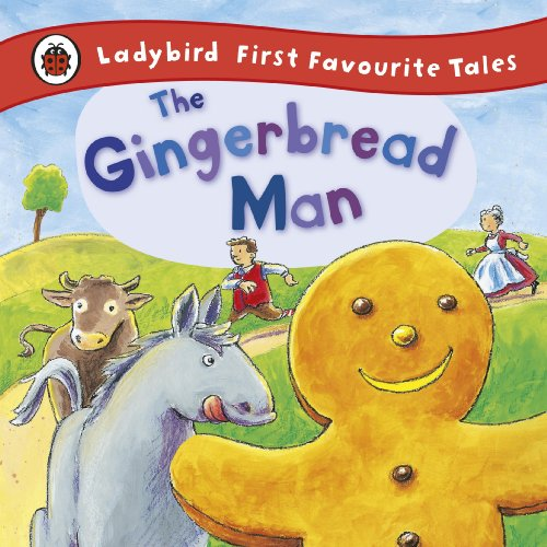 The Gingerbread Man: Ladybird First Favourite Tales By Alan MacDonald