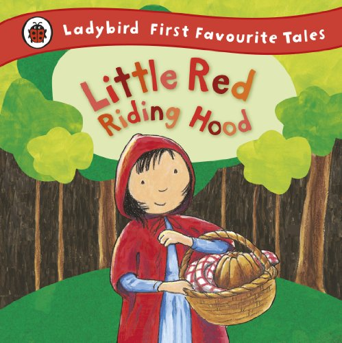Little Red Riding Hood: Ladybird First Favourite Tales by Ladybird