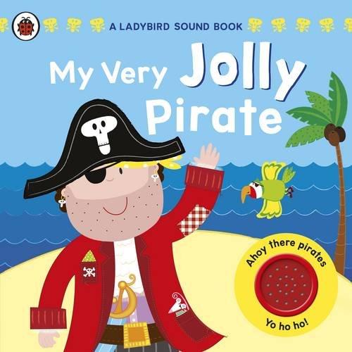 My Very Jolly Pirate By Ladybird
