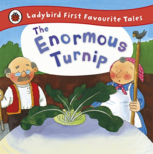 The Enormous Turnip: Ladybird First Favourite Tales By Irene Yates