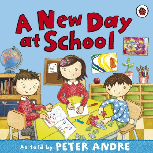 Peter Andre: A New Day at School By Peter Andre