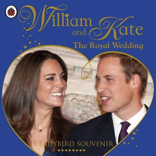 William and Kate: The Royal Wedding by
