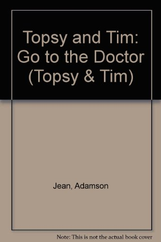 Go to the Doctor by Jean Adamson