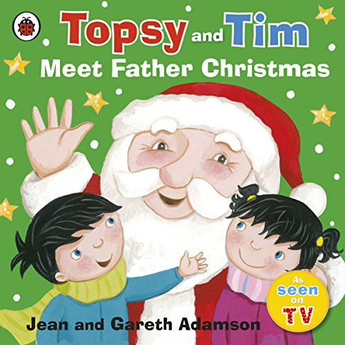 Topsy and Tim Meet Father Christmas by Jean Adamson