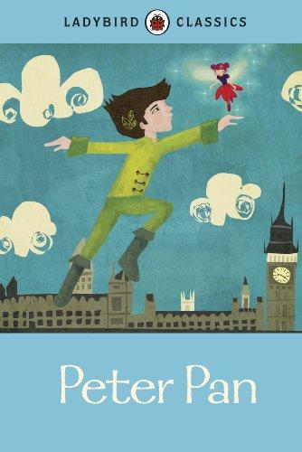 Ladybird Classics: Peter Pan By Sir J. M. Barrie