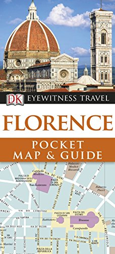 DK Eyewitness Pocket Map and Guide: Florence By DK Publishing