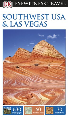 DK Eyewitness Southwest USA and National Parks By DK Publishing