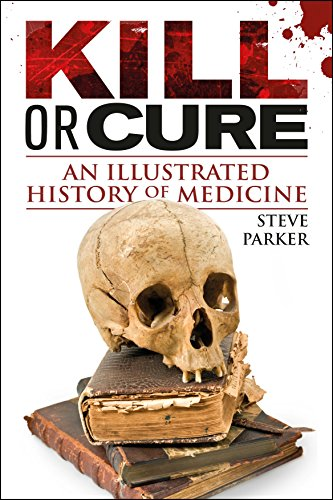 Kill or Cure By Steve Parker