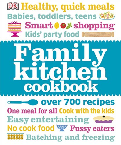 Family Kitchen Cookbook By DK