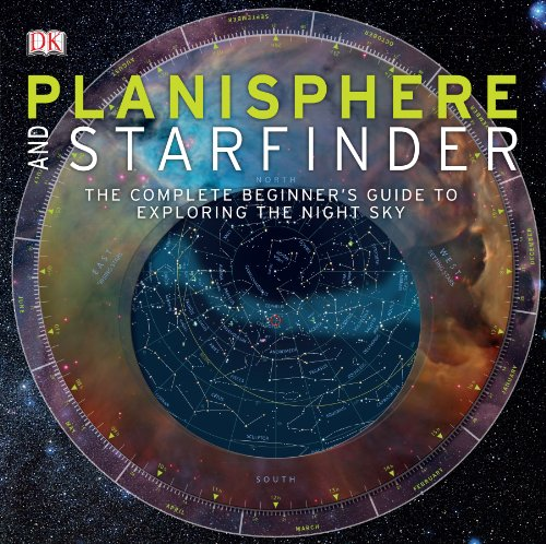Planisphere and Starfinder: The Complete Beginner's Guide to Exploring the Night Sky by DK