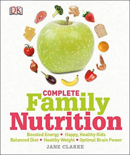 Complete Family Nutrition By Jane Clarke