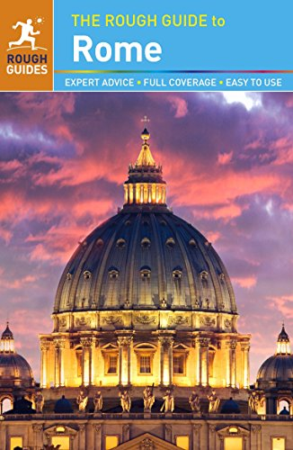 The Rough Guide to Rome By Martin Dunford
