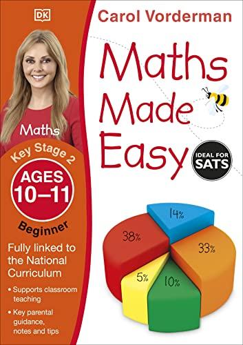 Maths Made Easy: Beginner, Ages 10-11 (Key Stage 2) von Carol Vorderman