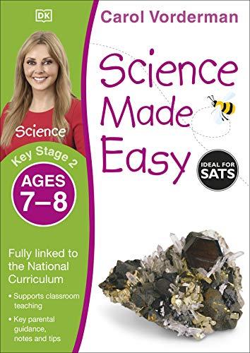 Science Made Easy, Ages 7-8 (Key Stage 2) von Carol Vorderman