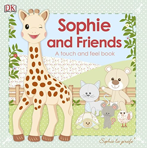 Sophie La Girafe and Friends By DK
