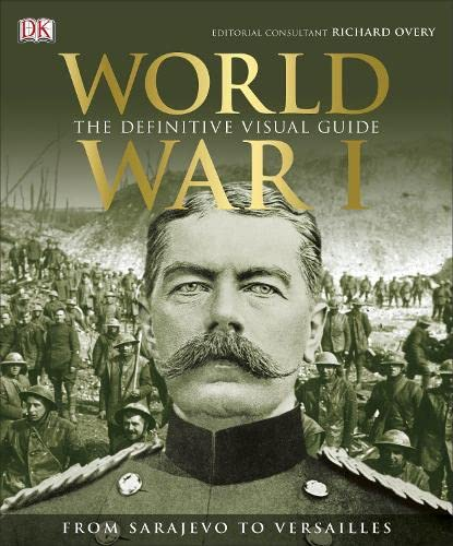 World War I By Consultant editor Richard Overy