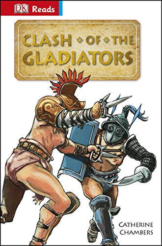 Clash of the Gladiators By Catherine Chambers