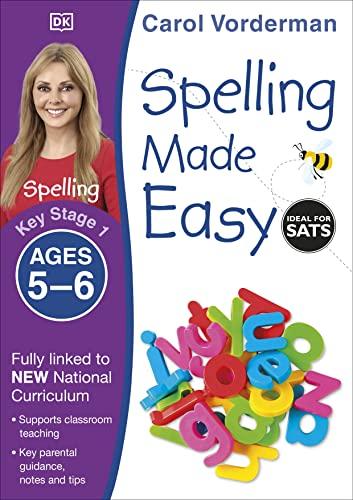 Spelling Made Easy, Ages 5-6 (Key Stage 1) von Carol Vorderman