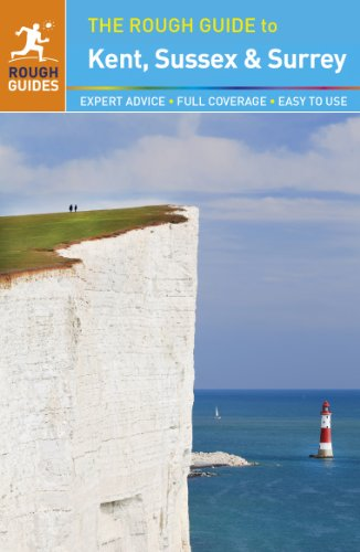 The Rough Guide to Kent, Sussex and Surrey By Samantha Cook