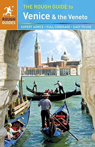 The Rough Guide to Venice & the Veneto By Jonathan Buckley