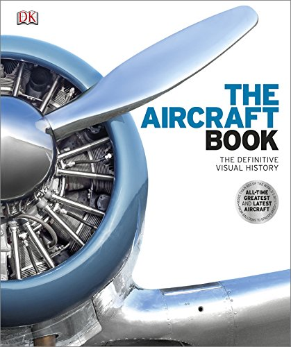 The Aircraft Book: The Definitive Visual History by DK