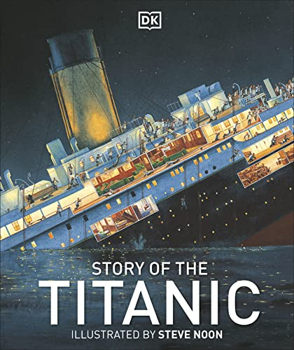 Story of the Titanic By DK