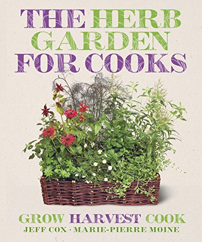 The Herb Garden for Cooks by Jeff Cox
