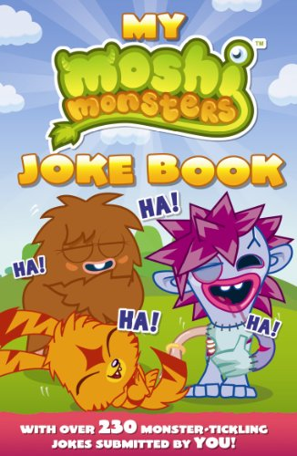 Moshi Monsters: My Moshi Monsters Joke Book: with Over 230 Monster-tickling Jokes Submitted by You! by