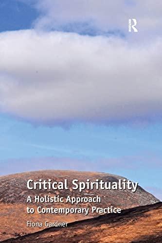 Critical Spirituality By Fiona Gardner