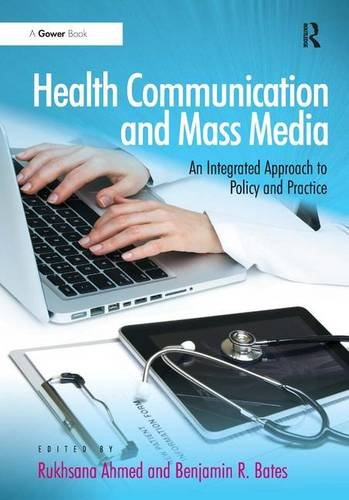 Health Communication and Mass Media By Rukhsana Ahmed